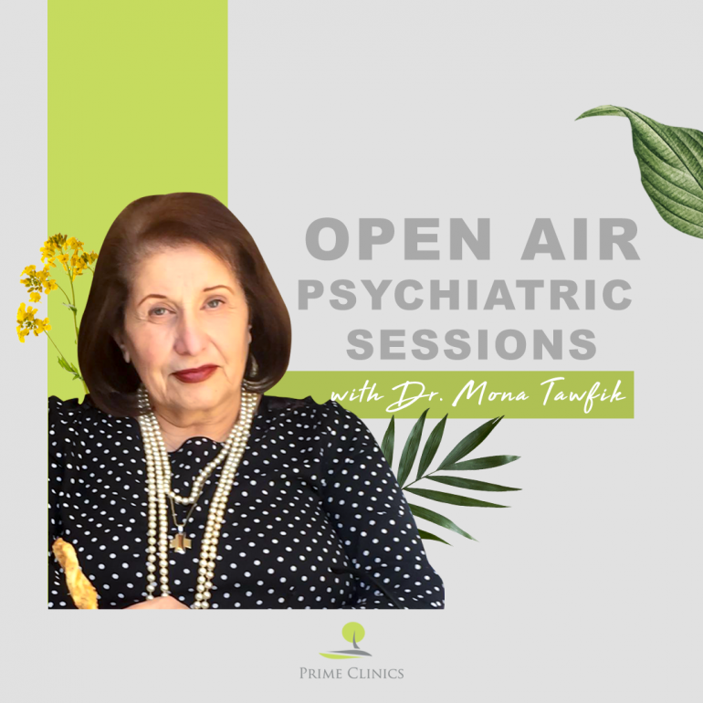 DR. Mona Tawfik  – Open Air Psychiatric Session – Available now